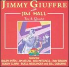 JIMMY GIUFFRE Jimmy Giuffre with Jim Hall - Trio & Quartet album cover