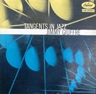 JIMMY GIUFFRE Tangents in Jazz (aka World Of Jazz) album cover