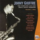 JIMMY GIUFFRE The Complete 1946-1953 Small Group Sessions Volume 2 (1953) album cover