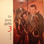 JIMMY GIUFFRE The Jimmy Giuffre 3 (aka The Train and the River) album cover