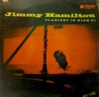JIMMY HAMILTON Clarinet In High Fi album cover