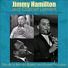 JIMMY HAMILTON Jimmy Hamilton And Clarinet Lament - Tribute To Barney Bigard And Russell Procope album cover