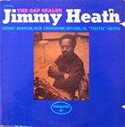 JIMMY HEATH The Gap Sealer (aka Jimmy) album cover