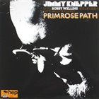 JIMMY KNEPPER Jimmy Knepper With Bobby Wellins, Pete Jacobsen, Dave Green, Ron Parry : Primrose Path album cover
