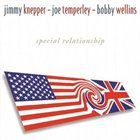 JIMMY KNEPPER Jimmy Knepper, Joe Temperley & Bobby Wellins : Special Relationship album cover
