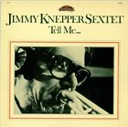 JIMMY KNEPPER Tell Me... album cover