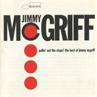 JIMMY MCGRIFF Pullin' Out The Stops! The Best Of Jimmy McGriff album cover
