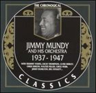 JIMMY MUNDY The Chronogical Classics: Jimmy Mundy and His Orchestra 1937-1947 album cover