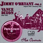 JIMMY O'BRYANT Jimmy O'Bryant, Vol. 2 & Vance Dixon (1923-1931): Hot Clarinet album cover