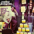 JIMMY RUSHING Complete Goin' to Chicago & Listen to the Blues album cover
