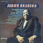 JIMMY RUSHING Every Day I Have the Blues album cover