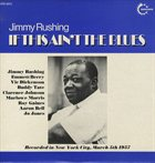 JIMMY RUSHING If This Ain't The Blues album cover