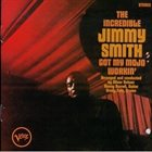 JIMMY SMITH Got My Mojo Workin'/Hoochie Coochie Man album cover