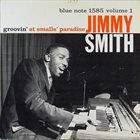 JIMMY SMITH Groovin' At Smalls Paradise Vol. 1 album cover