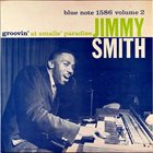 JIMMY SMITH Groovin' at Small's Paradise, Volume 2 album cover