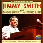 JIMMY SMITH Immortal Concerts : Club Baby Grand, Wilmington De album cover