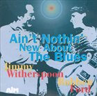 JIMMY WITHERSPOON Ain't Nothin' New About the Blues album cover