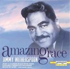 JIMMY WITHERSPOON Amazing Grace album cover