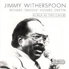 JIMMY WITHERSPOON As Blue as They Can Be album cover