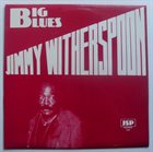 JIMMY WITHERSPOON Big Blues album cover