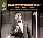 JIMMY WITHERSPOON Eight Classic Albums album cover
