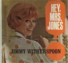JIMMY WITHERSPOON Hey, Mrs. Jones album cover