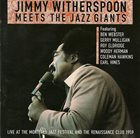 JIMMY WITHERSPOON Jimmy Witherspoon Meets The Giants of Jazz album cover
