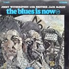 JIMMY WITHERSPOON Jimmy Witherspoon With Brother Jack McDuff : The Blues Is Now album cover