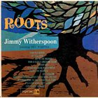 JIMMY WITHERSPOON Roots (Featuring Ben Webster) (aka That's Jazz) album cover