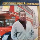 JIMMY WITHERSPOON Spoon In London album cover
