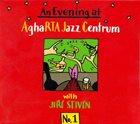 JIŘÍ STIVÍN Live at Agharta Jazz Club album cover