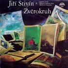 JIŘÍ STIVÍN Zvěrokruh album cover
