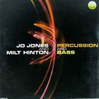 JO JONES Jo Jones And Milt Hinton ‎: Percussion And Bass album cover