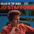 JO STAFFORD Ballad of the Blues album cover