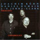 JOACHIM KÜHN Carambolage album cover