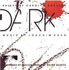 JOACHIM KÜHN Joachim Kühn/Walter Quintus: Dark album cover