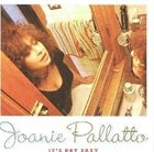 JOANIE PALLATTO It's Not Easy album cover