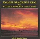 JOANNE BRACKEEN Is It Really True album cover