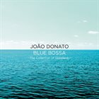 JOÃO DONATO Blue Bossa: The Collection Of Standards album cover