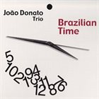 JOÃO DONATO Brazilian Time album cover