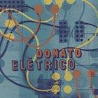 JOÃO DONATO Donato Eletrico album cover