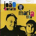 JOÃO DONATO João Donato Reecontra Maria Tita album cover