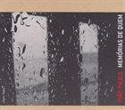 JOÃO PAULO (JOÃO PAULO ESTEVES DA SILVA) Memórias De Quem album cover