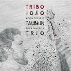 JOÃO TAUBKIN Tribo album cover
