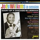 JODY WILLIAMS In Session 1954-1962 - Diary Of A Chicago Bluesman album cover