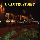 JOE BLESSETT U Can Trust Me album cover