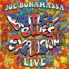 JOE BONAMASSA British Blues Explosion Live album cover