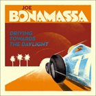 JOE BONAMASSA Driving Towards The Daylight album cover