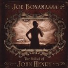 JOE BONAMASSA The Ballad Of John Henry album cover