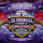 JOE BONAMASSA Tour De Force - Live In London - Royal Albert Hall album cover